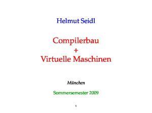 Compilerbau + Virtuelle Maschinen