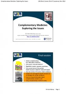 Complementary Medicine: Exploring the Issues