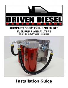 COMPLETE OBS FUEL SYSTEM KIT FUEL PUMP AND FILTERS Fits L Powerstroke Diesel. Installation Guide