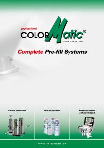 Complete Pre-fill Systems