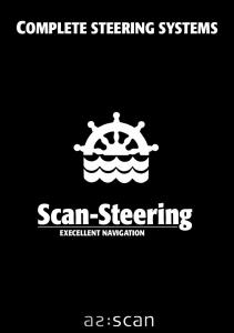 COMPLETE STEERING SYSTEMS. Scan-Steering EXECELLENT NAVIGATION