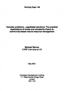 Complex problems negotiated solutions: The practical applications of chaos and complexity theory to community-based natural resource management