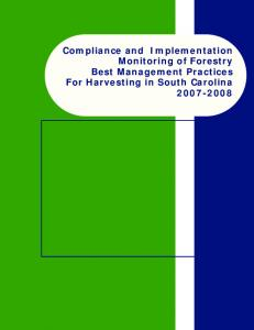 Compliance and Implementation Monitoring of Forestry Best Management Practices For Harvesting in South Carolina