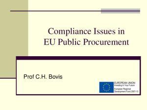 Compliance Issues in EU Public Procurement. Prof C.H. Bovis
