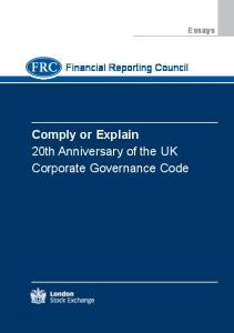 Comply or Explain 20th Anniversary of the UK Corporate Governance Code