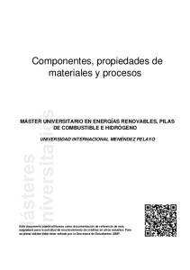 Componentes, propiedades de materiales y procesos
