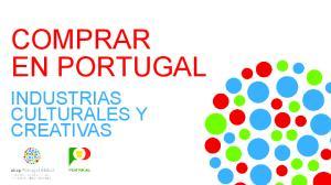 COMPRAR EN PORTUGAL INDUSTRIAS CULTURALES Y CREATIVAS