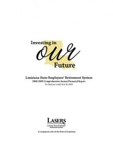 Comprehensive Annual Financial Report. For fiscal year ended June 30, Louisiana State Employees Retirement System