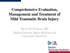 Comprehensive Evaluation, Management and Treatment of Mild Traumatic Brain Injury
