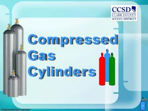 Compressed Gas Cylinders. Compressed Gas Cylinders