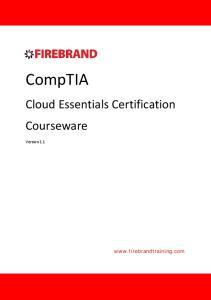 CompTIA. Cloud Essentials Certification Courseware.  Version 1.1