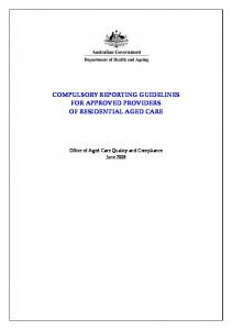 COMPULSORY REPORTING GUIDELINES FOR APPROVED PROVIDERS OF RESIDENTIAL AGED CARE