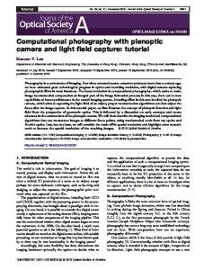 Computational photography with plenoptic camera and light field capture: tutorial