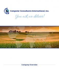 Computer Consultants International, Inc. You ask we deliver! Company Overview