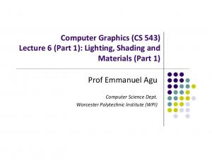 Computer Graphics (CS 543) Lecture 6 (Part 1): Lighting, Shading and Materials (Part 1)
