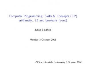 Computer Programming: Skills & Concepts (CP) arithmetic, if and booleans (cont)