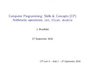 Computer Programming: Skills & Concepts (CP) Arithmetic operations, int, float, double