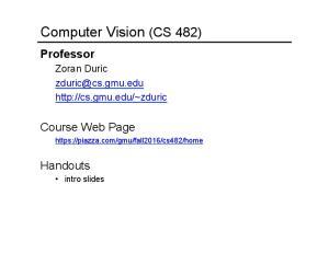 Computer Vision (CS 482)