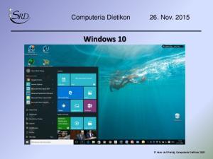 Computeria Dietikon 26. Nov Windows 10