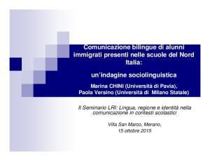 Comunicazione bilingue di alunni immigrati presenti nelle scuole del Nord Italia: un indagine sociolinguistica
