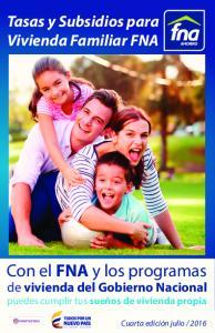 Con el FNA y los programas. Tasas y Subsidios para Vivienda Familiar FNA