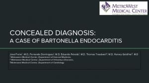 CONCEALED DIAGNOSIS: A CASE OF BARTONELLA ENDOCARDITIS