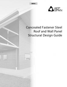 Concealed Fastener Steel Roof and Wall Panel Structural Design Guide