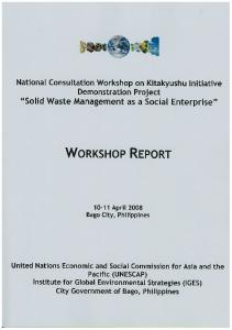 CONCEPT NOTE. Kitakyushu Initiative for a Clean Environment Demonstration Project Bago City Philippines National Consultation Workshop