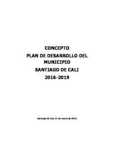 CONCEPTO PLAN DE DESARROLLO DEL MUNICIPIO SANTIAGO DE CALI