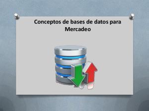 Conceptos de bases de datos para Mercadeo