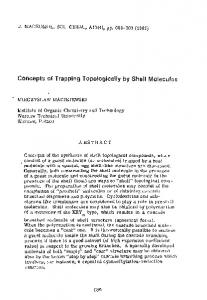 Concepts of Trapping Topologically by Shell Molecules