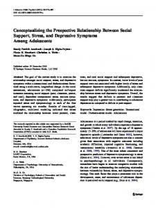 Conceptualizing the Prospective Relationship Between Social Support, Stress, and Depressive Symptoms Among Adolescents
