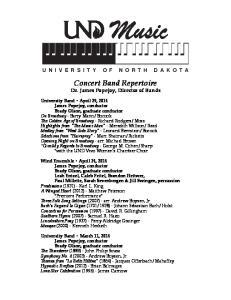 Concert Band Repertoire Dr. James Popejoy, Director of Bands