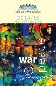 CONCERT SEASON. peace. war. Passion