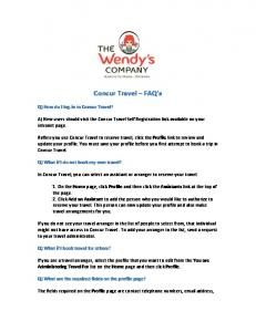 Concur Travel FAQ s. A) New users should visit the Concur Travel Self Registration link available on your intranet page