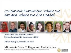 Concurrent Enrollment: Where We Are and Where We Are Headed