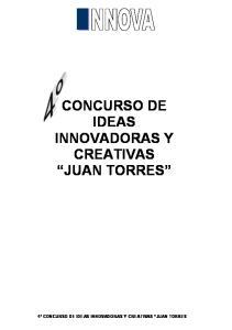 CONCURSO DE IDEAS INNOVADORAS Y CREATIVAS JUAN TORRES