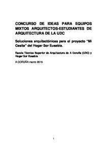 CONCURSO DE IDEAS PARA EQUIPOS MIXTOS ARQUITECTOS-ESTUDIANTES DE ARQUITECTURA DE LA UDC