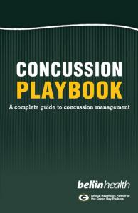 Concussion. Playbook. A complete guide to concussion management