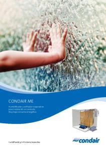 CONDAIR ME. Humidificador y enfriador evaporativo para instalación en conducto Muy bajo consumo energético. Humidificación y Enfriamiento Evaporativo