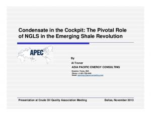 Condensate in the Cockpit: The Pivotal Role of NGLS in the Emerging Shale Revolution