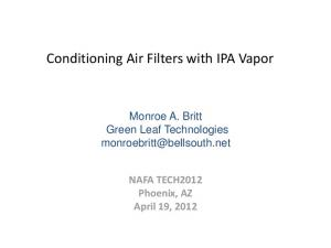 Conditioning Air Filters with IPA Vapor