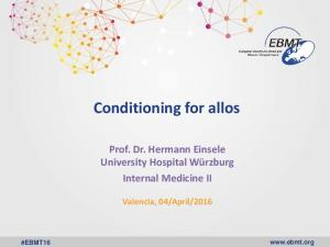 Conditioning for allos