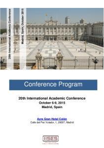 Conference Program. 20th International Academic Conference. October 6-9, 2015 Madrid, Spain. Ayre Gran Hotel Colón