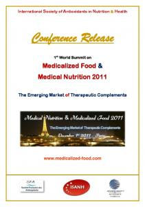 Conference Release. Medicalized Food & Medical Nutrition International Society of Antioxidants in Nutrition & Health
