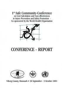 CONFERENCE - REPORT. 1 st Safe Community-Conference