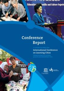 Conference Report. International Conference on Learning Cities October 2013, Beijing, China