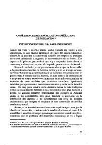CONFERENCIA REGIONAL LATINOAMERICANA DE POBLACION* INTERVENCION DEL DR. RAUL PREBISCH**