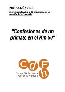 Confesiones de un primate en el Km 50