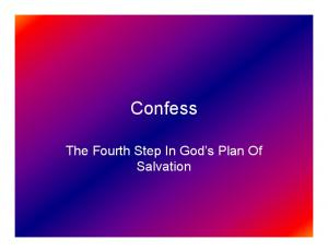 Confess. The Fourth Step In God s Plan Of Salvation